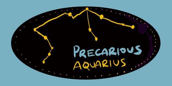 Precarious Aquarius